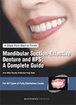 4STEPで完成 下顎吸着義歯とBPSパーフェクトマニュアル(英訳本)